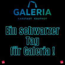 Schwarzer Tag für Galeria